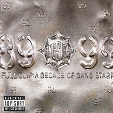 Full Clip: A Decade Of Gang Starr