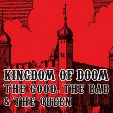 Kingdom Of Doom mp3 Single by The Good, The Bad & The Queen
