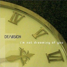 I'm Not Dreaming Of You