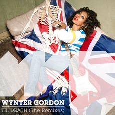 Til Death (The Remixes) mp3 Remix by Wynter Gordon