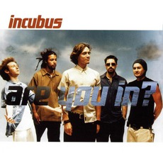 Are You In? mp3 Single by Incubus