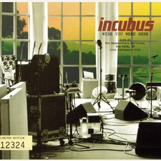 Wish You Were Here mp3 Single by Incubus