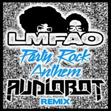 Party Rock Anthem (Audiobot Remix)