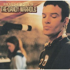 Horse Pills mp3 Single by The Dandy Warhols