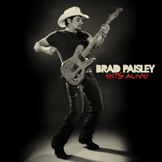 Hits Alive mp3 Artist Compilation by Brad Paisley