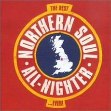 The Best Northern Soul All-Nighter... Ever! mp3 Compilation by Various Artists