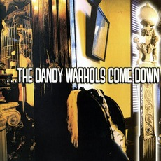 …The Dandy Warhols Come Down mp3 Album by The Dandy Warhols