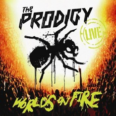 World's On Fire mp3 Live by The Prodigy