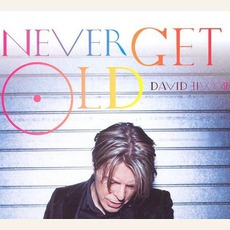 Never Get Old by David Bowie
