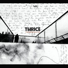 If We Could Only See Us Now mp3 Artist Compilation by Thrice