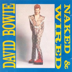 Naked & Wired mp3 Artist Compilation by David Bowie