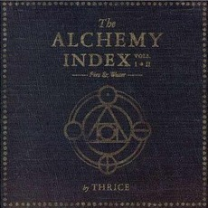 The Alchemy Index, Volumes I & II mp3 Album by Thrice