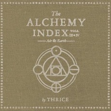 The Alchemy Index, Volumes III & IV mp3 Album by Thrice