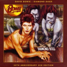 Diamond Dogs (30th Anniversary 2CD Edition) mp3 Album by David Bowie