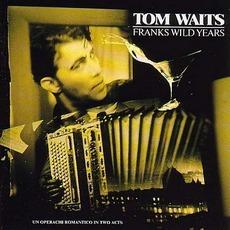 Franks Wild Years by Tom Waits