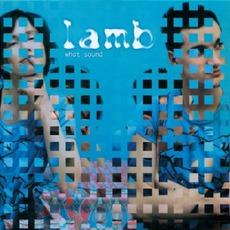 What Sound mp3 Album by Lamb