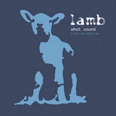 What Sound (Limited Edition) mp3 Album by Lamb