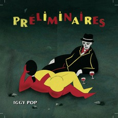 Préliminaires mp3 Album by Iggy Pop