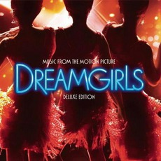 Dreamgirls: Music From The Motion Picture: Deluxe Edition