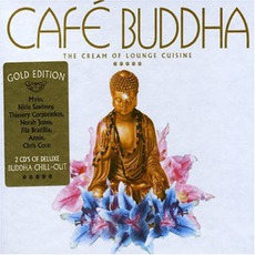 Café Buddha: The Cream Of Lounge Cuisine