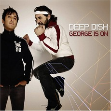 George Is On mp3 Album by Deep Dish