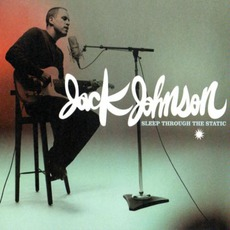 Sleep Through The Static mp3 Album by Jack Johnson