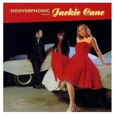 Hooverphonic Presents Jackie Cane (Special Edition)