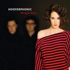 The Night Before mp3 Album by Hooverphonic