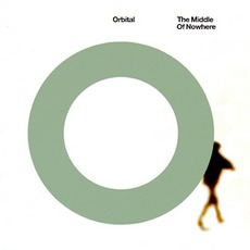 The Middle Of Nowhere mp3 Album by Orbital