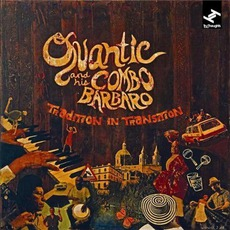 Tradition In Transition mp3 Album by Quantic And His Combo Bárbaro