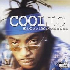 El Cool Magnifico by Coolio