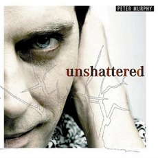 Unshattered mp3 Album by Peter Murphy