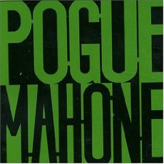 Pogue Mahone (Re-Issue)