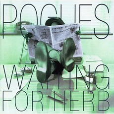 Waiting For Herb (Re-Issue) by The Pogues