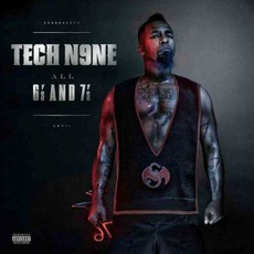 All 6's And 7's mp3 Album by Tech N9ne