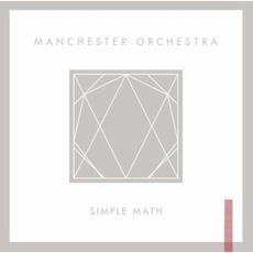 Simple Math mp3 Album by Manchester Orchestra