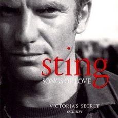 Songs Of Love (Victoria's Secret Exclusive) mp3 Artist Compilation by Sting