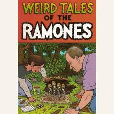 Weird Tales Of The Ramones by Ramones