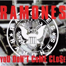 You Don't Come Close