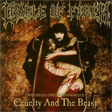 Cruelty And The Beast (Limited Edition)