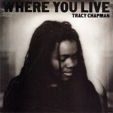 Where You Live mp3 Album by Tracy Chapman