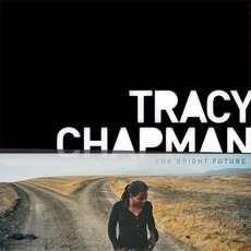 Our Bright Future mp3 Album by Tracy Chapman
