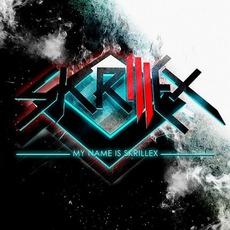 My Name Is Skrillex EP mp3 Album by Skrillex
