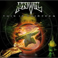 This Is Thirteen (Re-Issue) mp3 Album by Anvil