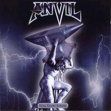 Still Going Strong mp3 Album by Anvil