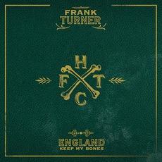 England Keep My Bones mp3 Album by Frank Turner