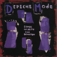 Songs Of Faith And Devotion (Remastered) mp3 Album by Depeche Mode