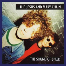 The Sound Of Speed mp3 Artist Compilation by The Jesus And Mary Chain
