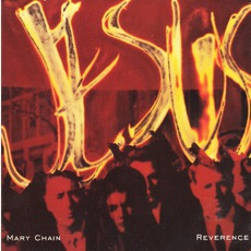 Reverence mp3 Single by The Jesus And Mary Chain