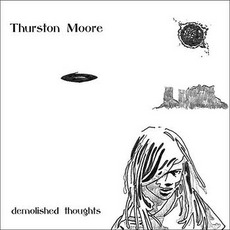 Demolished Thoughts mp3 Album by Thurston Moore